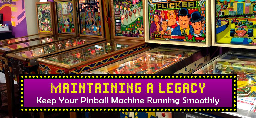 Maintain and Store a Pinball Machine