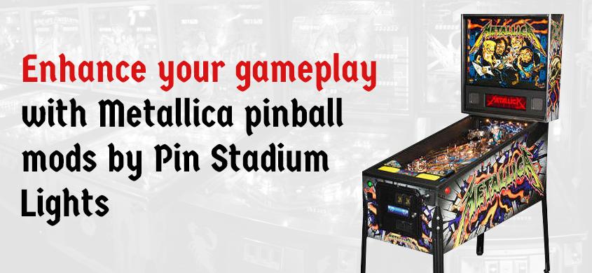 Metallica Pinball Mods