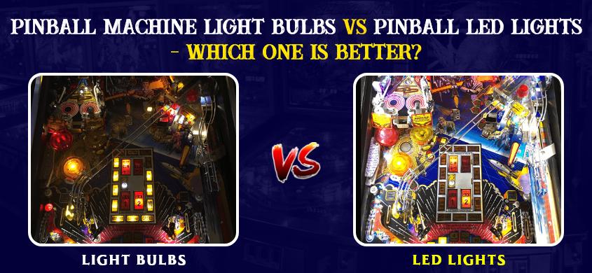Pinball machine light bulbs vs Pinball LED Lights
